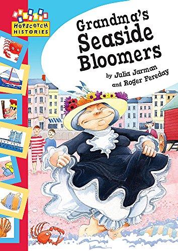 Grandma's Seaside Bloomers (Hopscotch Histories): Julia Jarman