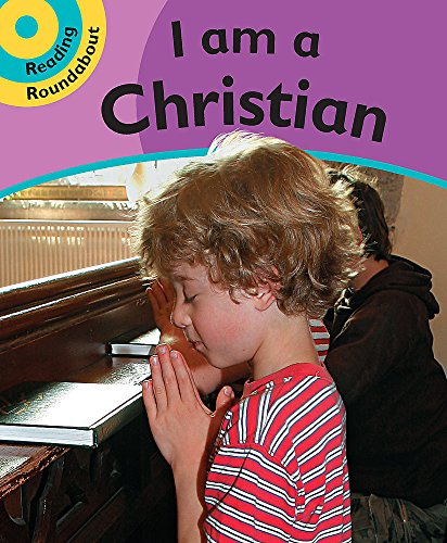 I am Christian: Bk. 1 (Reading Roundabout) (0749674458) by Paul Humphrey
