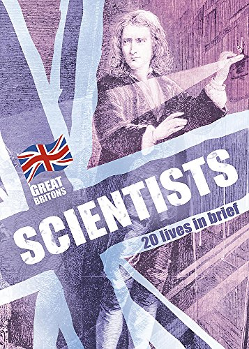 9780749674694: Scientists: 20 Lives in Brief (Great Britons)