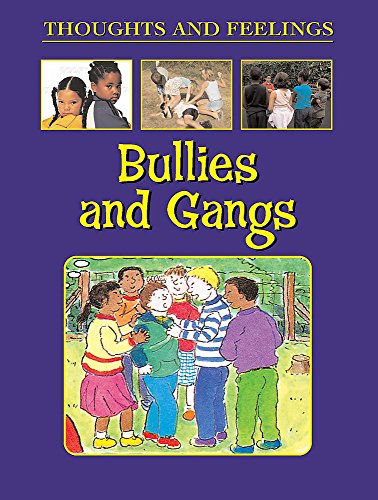 9780749674946: Bullies and Gangs (Thoughts & Feelings)