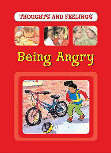 9780749675011: Being Angry (Thoughts and Feelings)