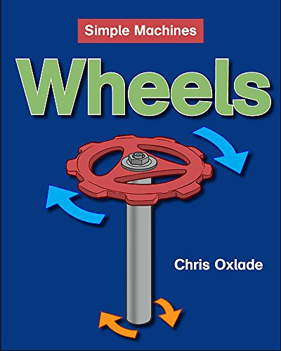 9780749675707: Wheels (Simple Machines)