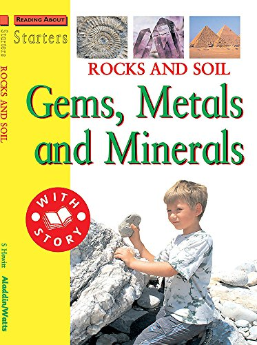9780749675936: L3: Rocks and Soil - Gems, Metals and Minerals (Starters Level 3)