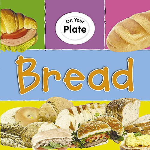 9780749676315: Bread (On Your Plate)