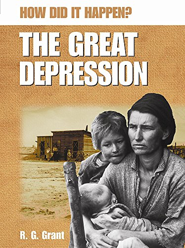 9780749677213: The Great Depression (How Did It Happen?)