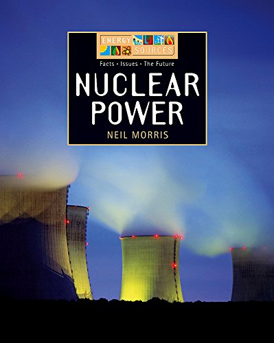 9780749677664: Nuclear Power (Energy Sources)