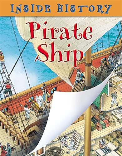 9780749677886: Pirate Ship (Inside History)