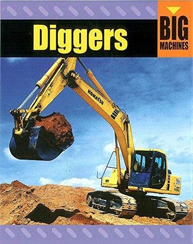 9780749678104: Diggers (Big Machines)