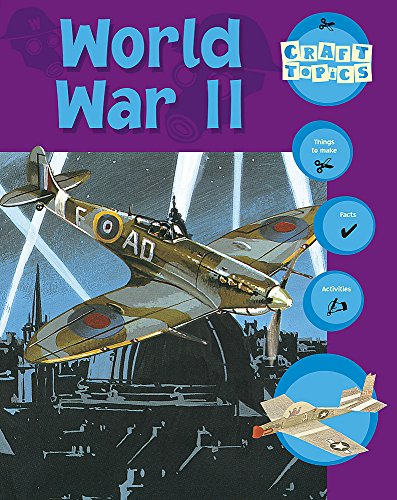 World War II (Craft Topics): Rachel Wright