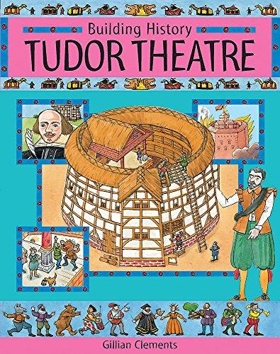9780749679170: Tudor Theatre (Building History)