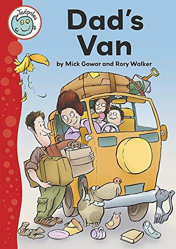 Tadpoles: Dad's Van: Gowar, Mick