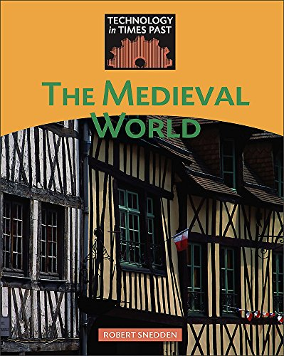 9780749680619: The Medieval World (Technology in Times Past)