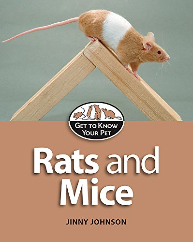 9780749680633: Rats and Mice (Get to Know Your Pet)