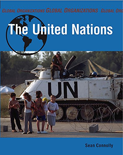 9780749680688: The United Nations (Global Organisations)