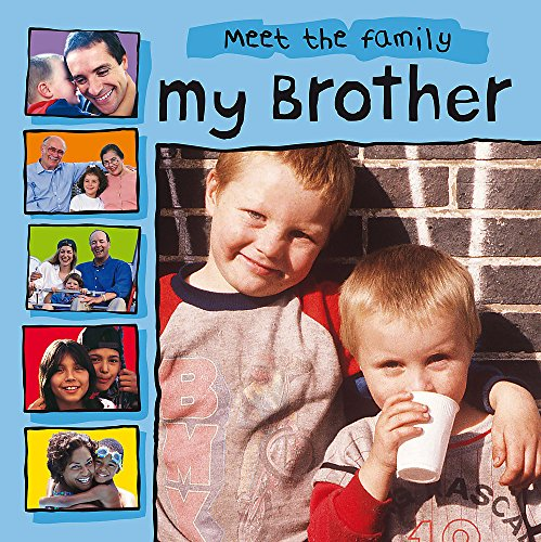 9780749681074: My Brother (Meet the Family)