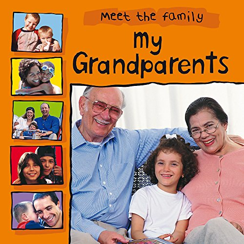 9780749681081: My Grandparents (Meet the Family)
