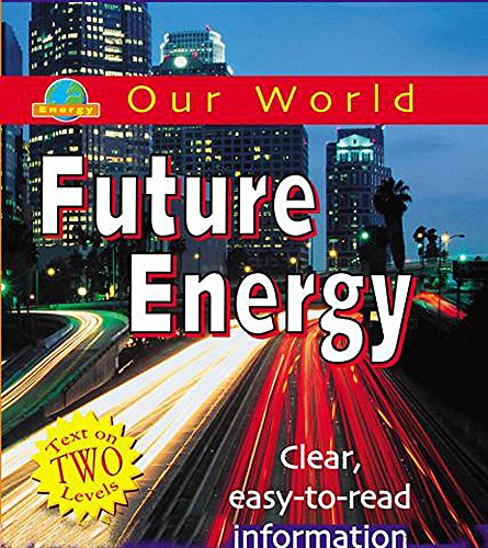9780749681548: Future Energy (Our World)