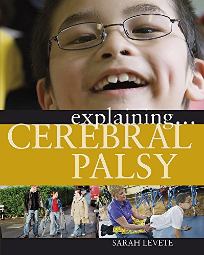 9780749682569: Cerebral Palsy (Explaining)