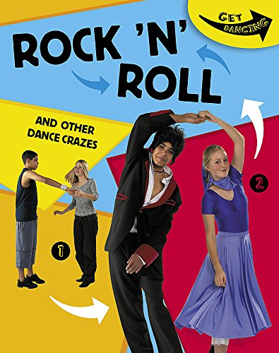 9780749683023: Get Dancing: Rock 'N' Roll and Other Dance Crazes