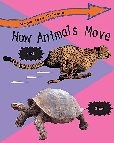 9780749683368: How Animals Move (Ways into Science)
