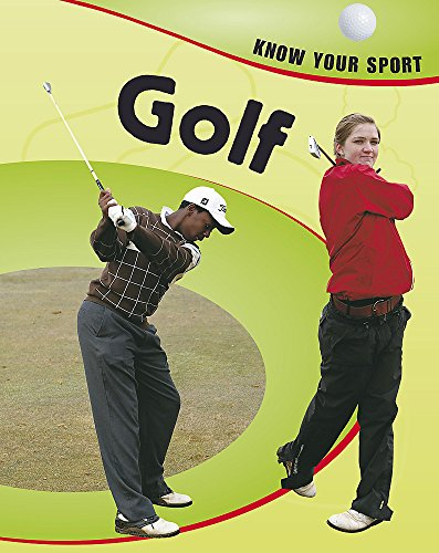 Golf. (Know Your Sport): Clive Gifford, Rita Storey