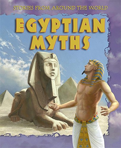 Egyptian Myths (Stories from Around the World) (0749683562) by Kathy Elgin; Fiona Sansom