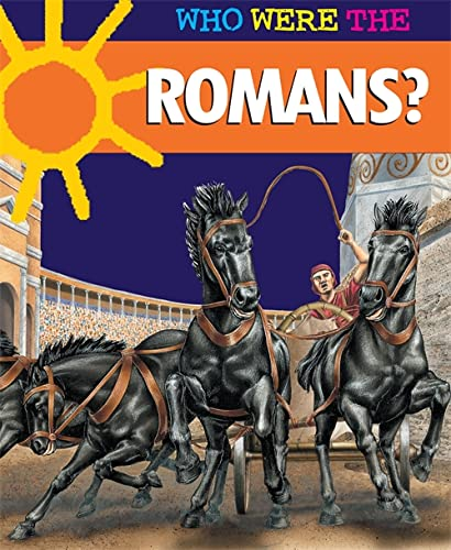 9780749683627: Who Were The...Romans?