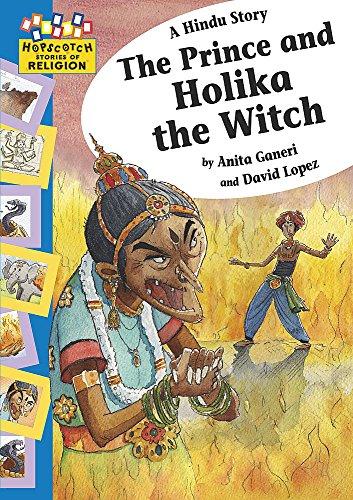 9780749683771: A Hindu Story - The Prince and Holika the Witch