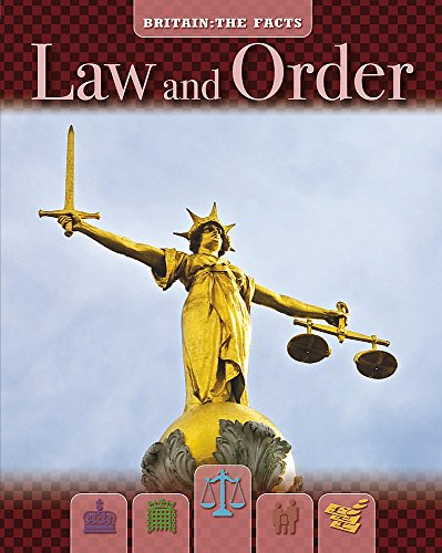 9780749683801: Law and Order (Britain the Facts)