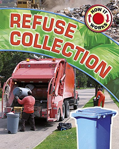 9780749684082: Refuse Collection (How it Works)