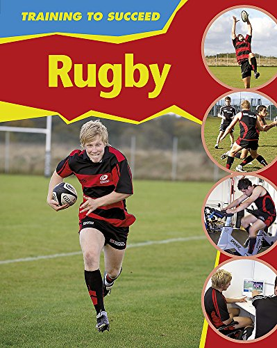 9780749685003: Rugby (Training to Succeed)