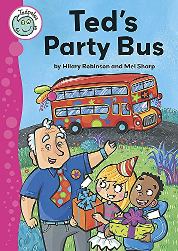 9780749685188: Ted's Party Bus (Tadpoles)