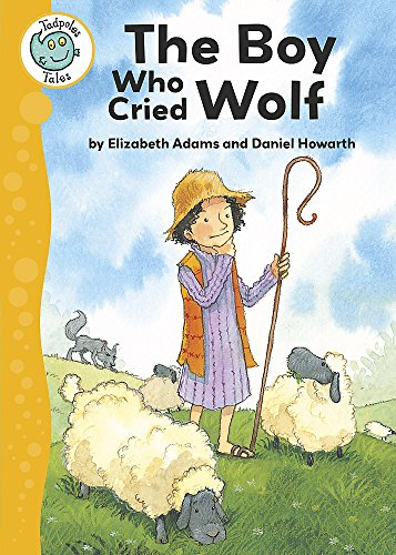 9780749685256: The Boy Who Cried Wolf (Tadpoles Tales)