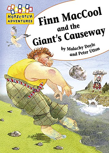 9780749685508: Hopscotch Adventures: Finn MacCool and the Giant's Causeway
