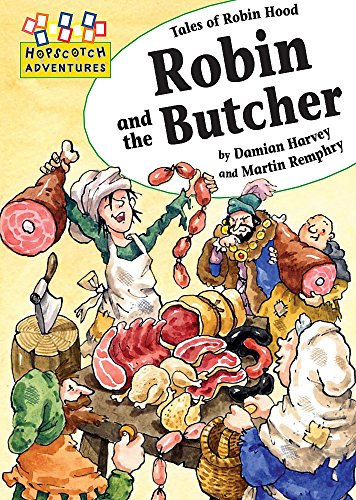 9780749685553: Hopscotch Adventures: Robin and the Butcher