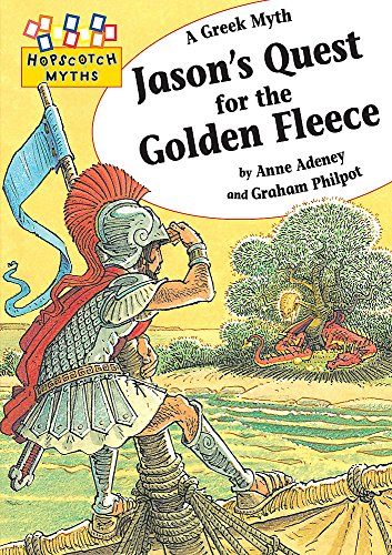 Jason's Quest for the Golden Fleece (Hopscotch: Anne Adeney