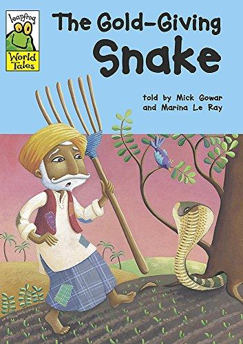 Leapfrog World Tales: The Gold-Giving Snake: Gowar, Mick