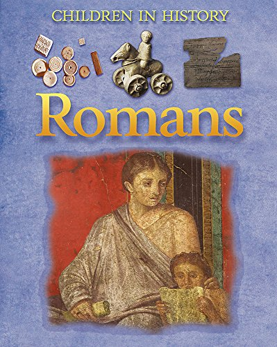 9780749687045: Romans (Children in History)