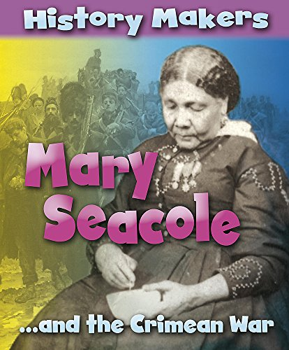 9780749687137: History Makers: Mary Seacole