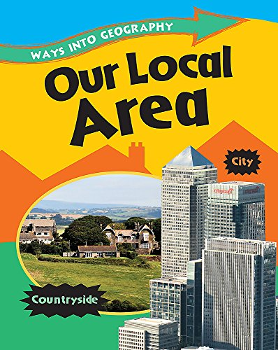 9780749687304: Ways into Geography: Our Local Area