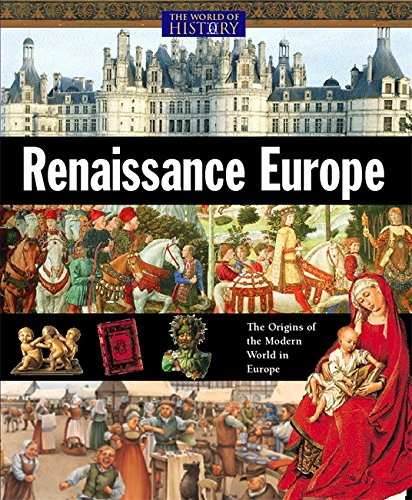 9780749687403: Renaissance Europe (The World of History)