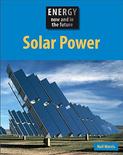 9780749687748: Energy Now and In the Future: Solar Power.