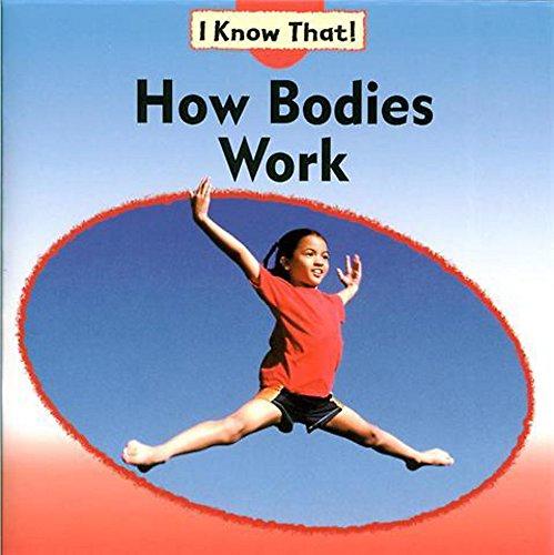 How Bodies Work (I Know That): Franklin Watts Ltd