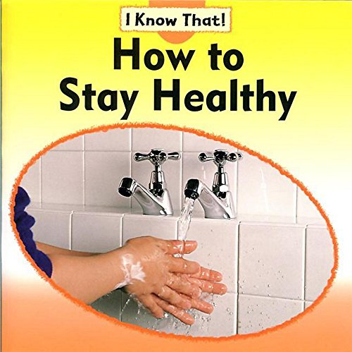 9780749688899: How to Stay Healthy