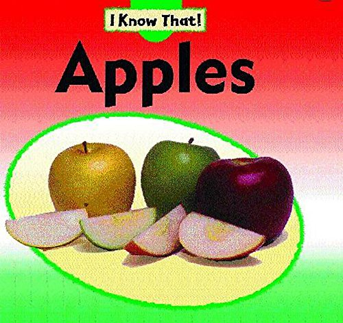 9780749688929: Apples (I Know That)