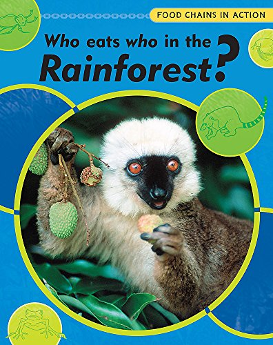 9780749689063: Who Eats Who in the Rainforest?