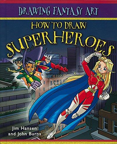 9780749689469: Superheroes (How To Draw Fantasy Art)