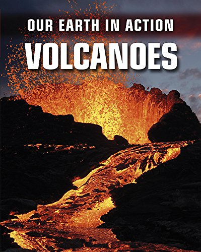 9780749690229: Our Earth in Action: Volcanoes