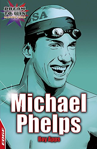 9780749690281: EDGE - Dream to Win: Michael Phelps