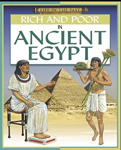 9780749690434: Rich and Poor - In Ancient Egypt (Life in The Past)